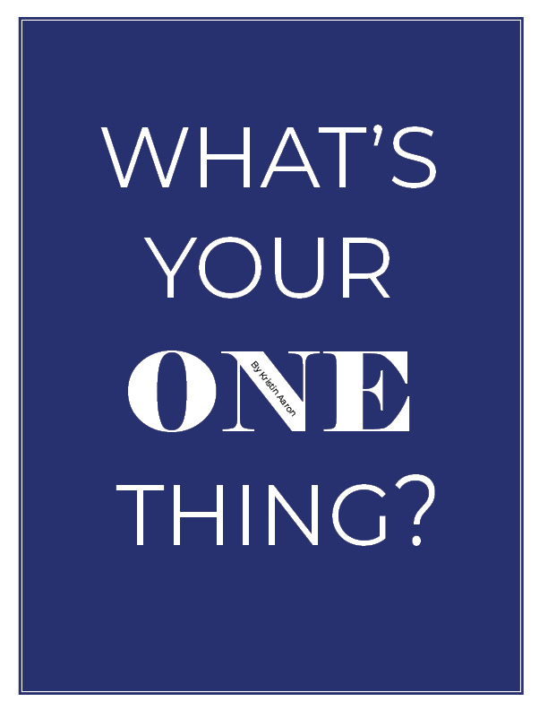 What's your ONE thing title on blue background.